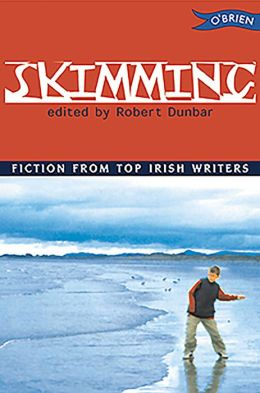 Skimming: Fiction From Top Irish Writers
