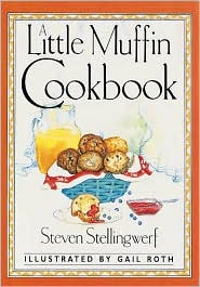 A Little Muffin Cookbook
