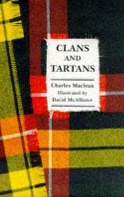 A Little Book of Clans and Tartans