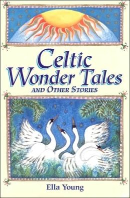 Celtic Wonder Tales and Other Stories