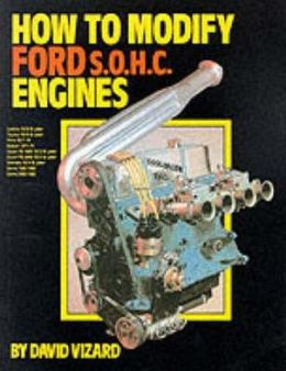 How to Modify Ford Sohc Engines