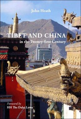 Tibet And China In The Twenty-First Century