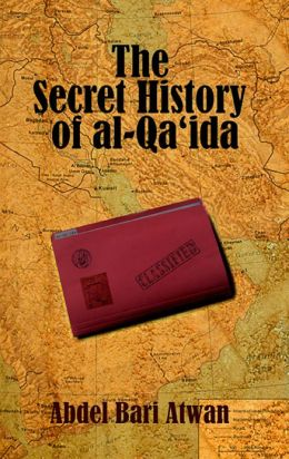 The Secret History of al Qaeda