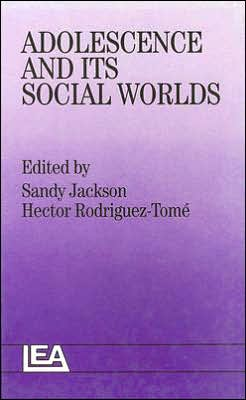 Adolescence and Its Social Worlds