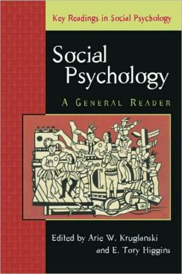 Social Psychology: A General Reader
