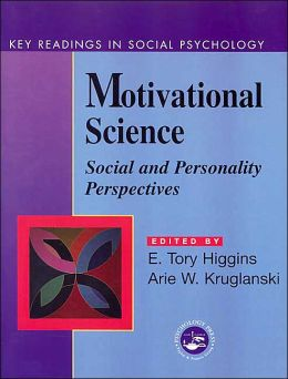 Motivational Science: Social and Personality Perspectives