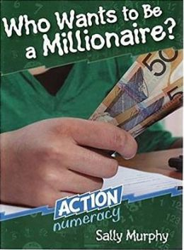 Action Numeracy: Who Wants to be a Millionaire?