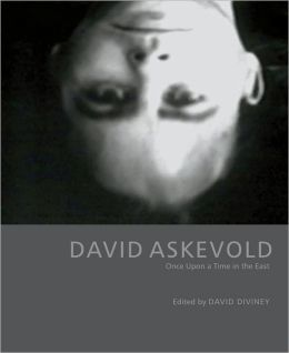 David Askevold: Once Upon a Time in the East