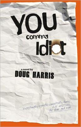 You Comma Idiot