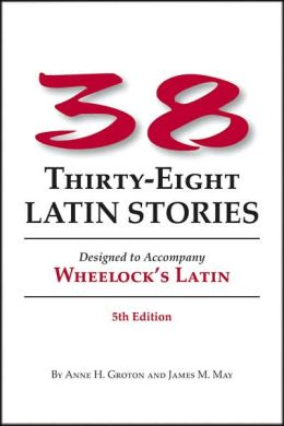 Thirty-eight Latin Stories 5th Ed (PB)