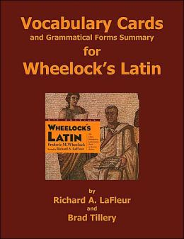 Vocabulary Cards and Grammatical Forms Summary for Wheelock's Latin