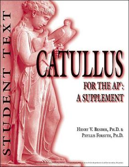 Catullus for the AP: A Supplement: Student Text