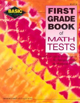 First Grade Book of Math Tests
