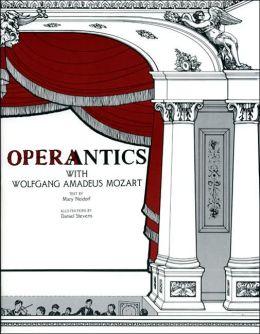 Operantics with Wolfgang Amadeus Mozart: A Workbook