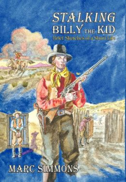 Stalking Billy The Kid (Hardcover)