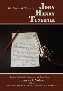 The Life And Death Of John Henry Tunstall