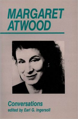 Margaret Atwood: Conversations