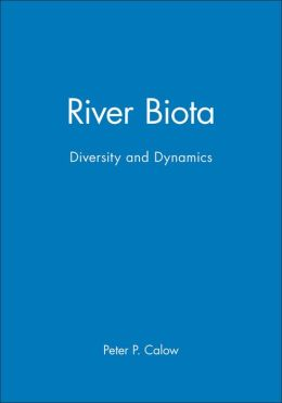 River Biota: Diversity and Dynamics