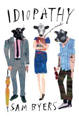 Idiopathy: A Novel