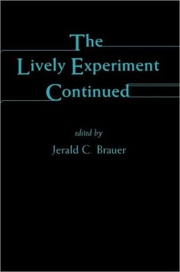 The Lively Experiment Continued