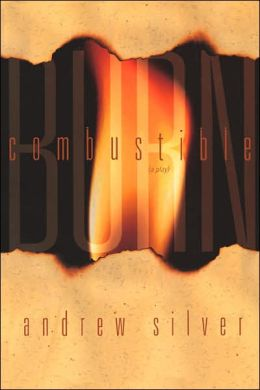 Combustible / Burn