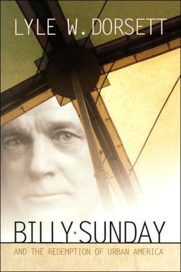 Billy Sunday/Redemption Of America