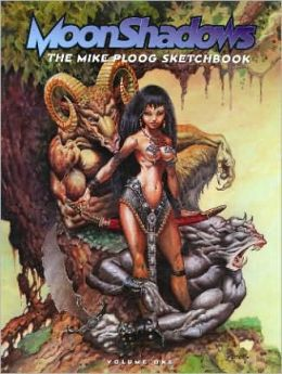 Moonshadows: The Mike Ploog Sketchbook