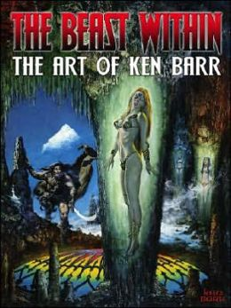 Beast Within: The Art of Ken Barr