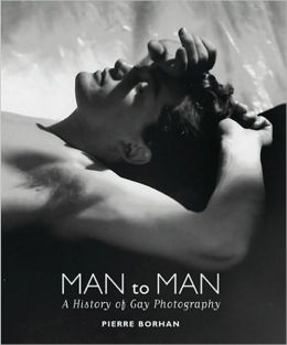 Man to Man: A History of Gay Photography