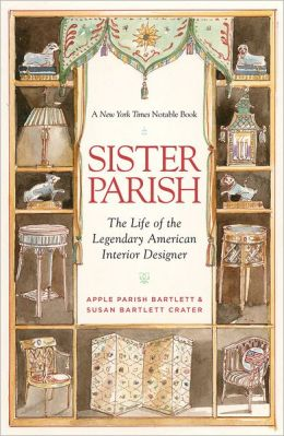 Sister Parish: The Life of the Legendary American Interior Designer