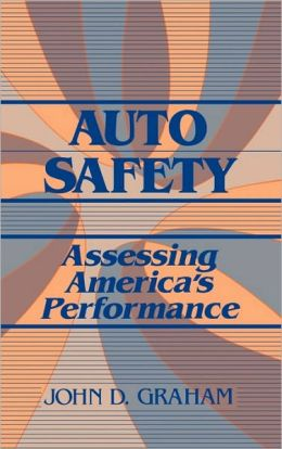 Auto Safety: Assessing America's Performance