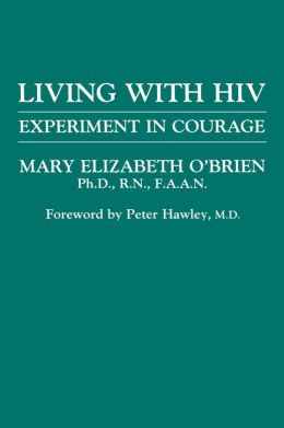Living with HIV: Experiment in Courage