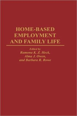Home-Based Employment And Family Life