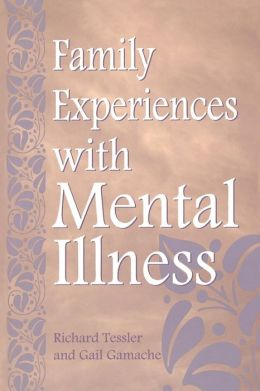 Family Experiences With Mental Illness