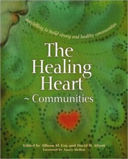 The Healing Heart for Communities: Storytelling for Strong and Healthy Communities