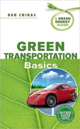 Green Transportation Basics: A Green Energy Guide