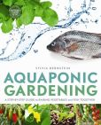 Book Cover Image. Title: Aquaponic Gardening:  A Step-By-Step Guide to Raising Vegetables and Fish Together, Author: Sylvia Bernstein