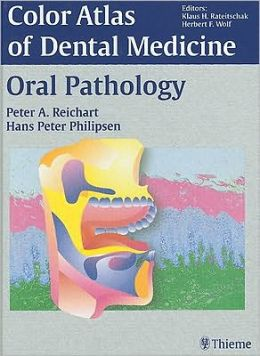 Color Atlas of Dental Medicine - Oral Pathology