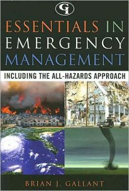 Essentials in Emergency Management: Including the All-Hazards Approach