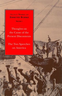 Thoughts on the Cause of the Present Discontents: Volume 1 Paperback