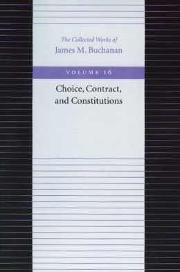 Choice, Contract, and Constitutions