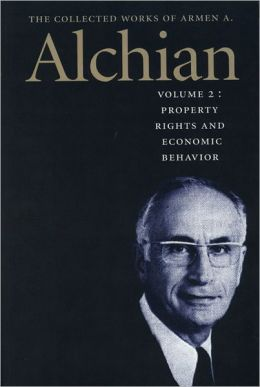 The Collected Works of Armen A. Alchian: Volume 2 PB