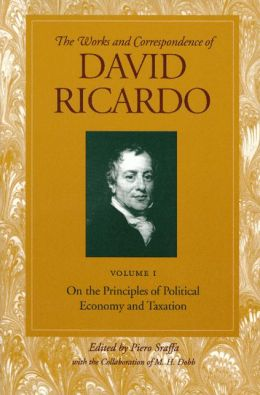 On the Principles of Political Economy and Taxation: Volume 1