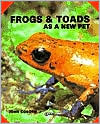 Frogs and Toads as a new pet