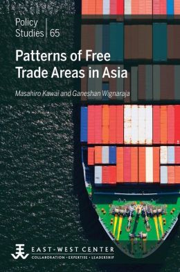 Patterns of Free Trade Areas in Asia