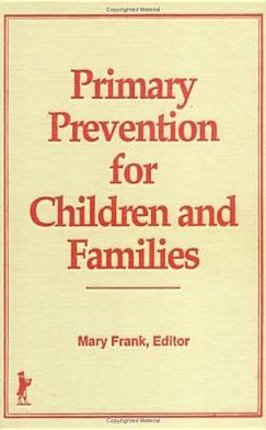 Primary Prevention for Children and Families