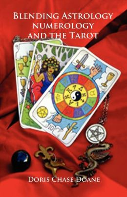 Blending Astrology, Numerology and Tarot