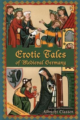 Erotic Tales from Medieval Germany