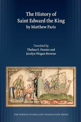 History of Saint Edward the King by Matthew Paris