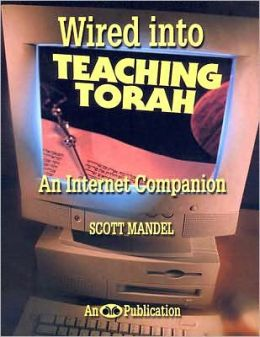 Wired into Teaching Torah: An Internet Companion